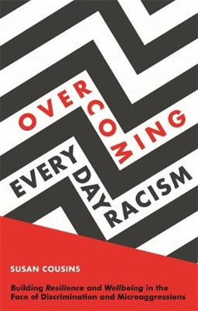 Overcoming Everyday Racism - Susan Cousins