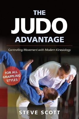 The Judo Advantage - Steve Scott