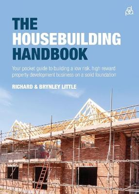 The Housebuilding Handbook - Richard Little