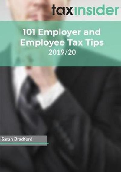 101 Employer and Employee Tax Tips 2019/20 - Sarah Bradford