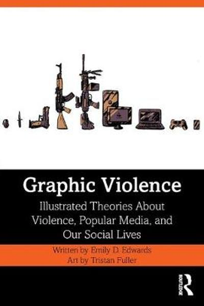 Graphic Violence - Emily Edwards