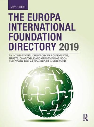 The Europa International Foundation Directory 2019 - Europa Publications
