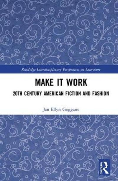Make it Work - Jan Ellyn Goggans