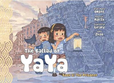 The Ballad of Yaya Book 2 - Jean-Marie Omont