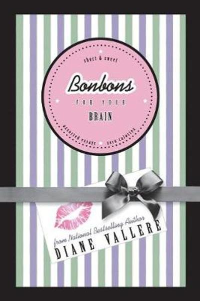 Bonbons for Your Brain - Diane Vallere