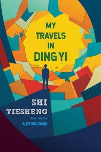 My Travels in Ding Yi - Shi Tiesheng