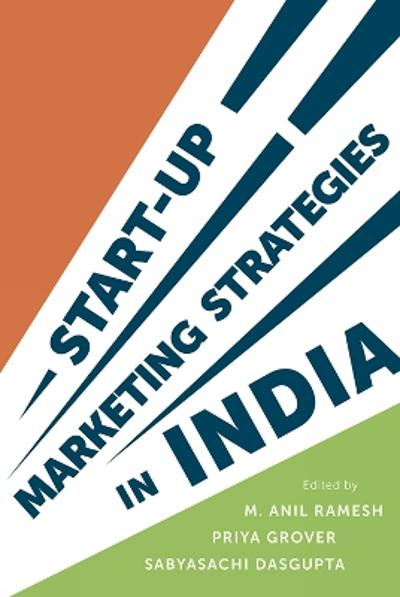 Start-up Marketing Strategies in India - Dr M. Anil Ramesh