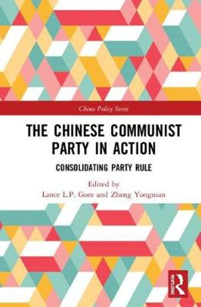 The Chinese Communist Party in Action - Yongnian Zheng