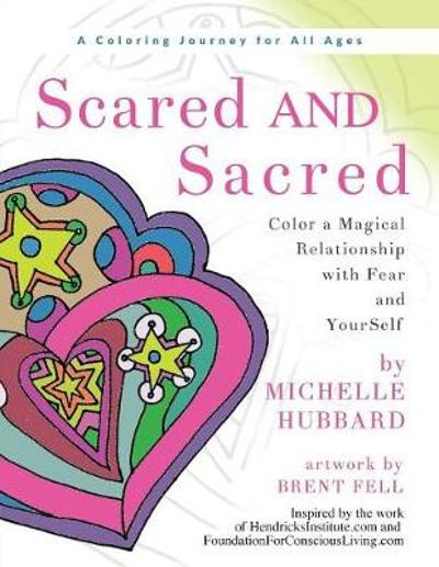 Scared AND Sacred - Michelle Hubbard