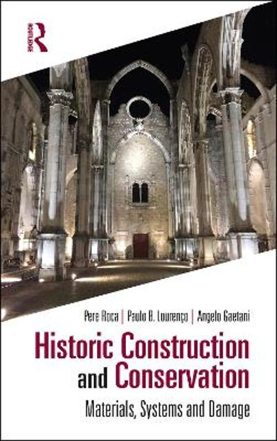 Historic Construction and Conservation - Pere Roca