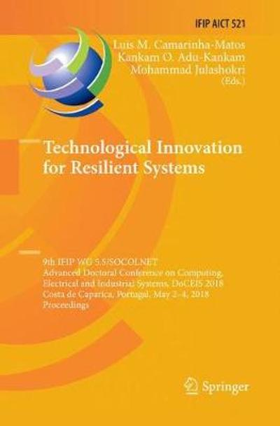 Technological Innovation for Resilient Systems - Luis M. Camarinha-Matos