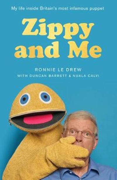 Zippy and Me - Ronnie Le Drew
