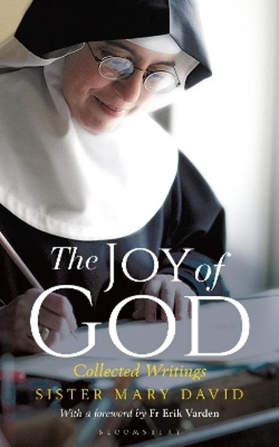 The Joy of God - Mary David, OSB