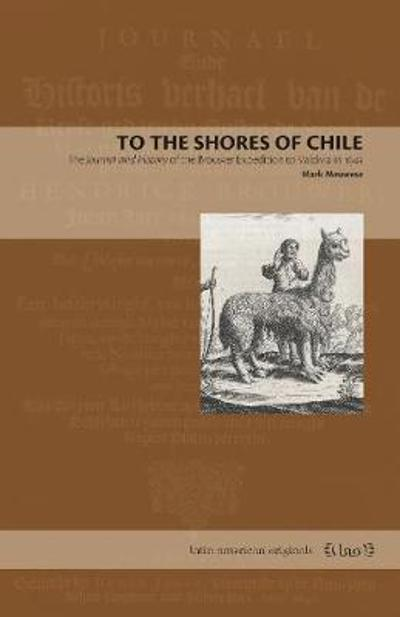 To the Shores of Chile - Mark Meuwese