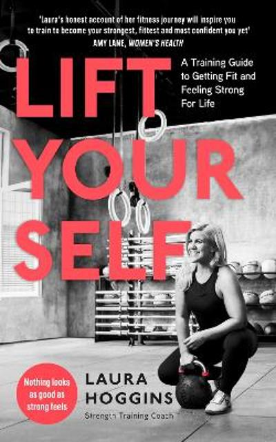 Lift Yourself - Laura Hoggins