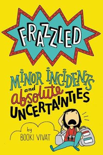 Frazzled #3: Minor Incidents and Absolute Uncertainties - Booki Vivat
