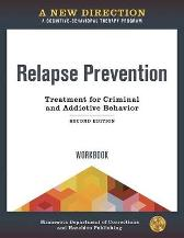 A New Direction: Relapse Prevention Workbook - Minnesota Department of Corrections & Hazelden Publishing