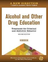 A New Direction: Alcohol and Other Drug Education Workbook - Minnesota Department of Corrections & Hazelden Publishing