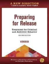 A New Direction: Preparing for Release Workbook - Minnesota Department of Corrections & Hazelden Publishing