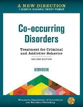 A New Direction: Co-occurring Disorders Workbook - Minnesota Department of Corrections & Hazelden Publishing