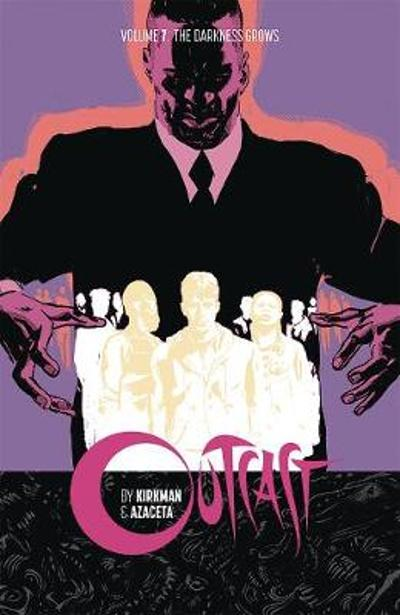 Outcast by Kirkman & Azaceta Volume 7 - Robert Kirkman