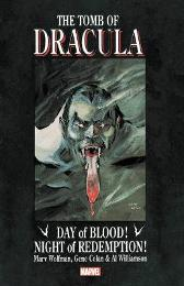 Tomb Of Dracula: Day Of Blood, Night Of Redemption - Marv Wolfman Gene Colan Al Williamson