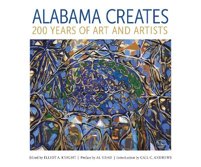 Alabama Creates - Elliot A. Knight