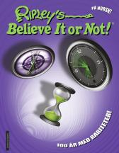 Ripley's believe it or not! - Geoff Tibballs Camilla Stendov