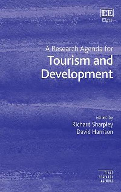 A Research Agenda for Tourism and Development - Richard Sharpley