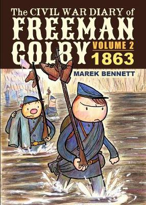 The Civil War Diary of Freeman Colby, Volume 2 - Marek Bennett