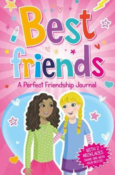 Best Friends: A Perfect Friendship Journal with necklace - Scholastic