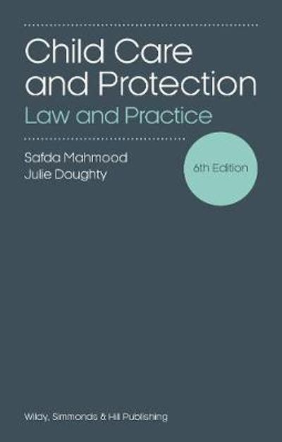 Child Care and Protection: Law and Practice - Safda Mahmood