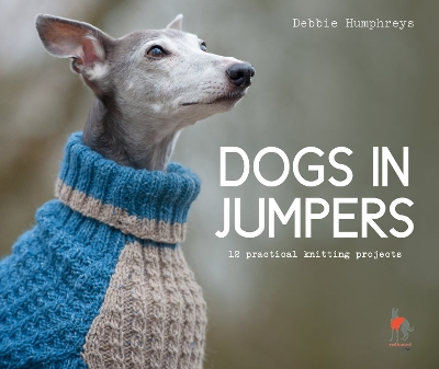 Dogs in Jumpers - Debbie Humphreys