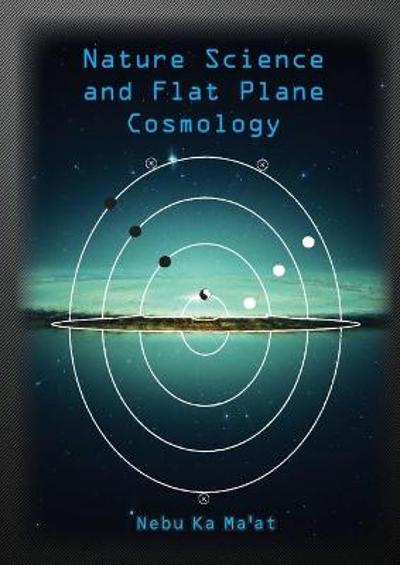 Nature Science and Flat Plane Cosmology - Paul Simons