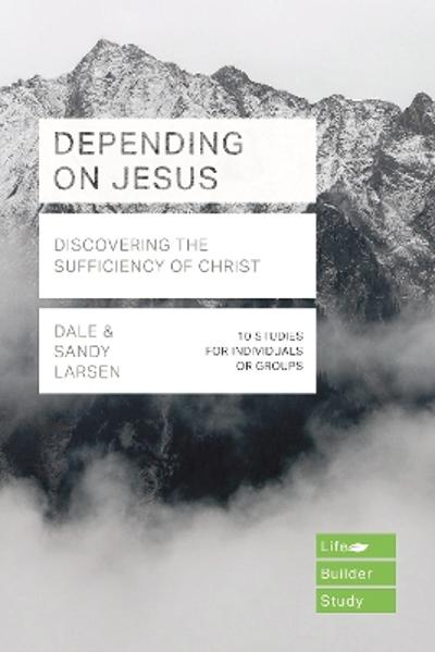 Depending on Jesus - Dale Larsen
