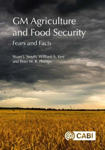 GM Agriculture and Food Security - Stuart Smyth