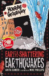 Earth-Shattering Earthquakes - Anita Ganeri Mike Phillips