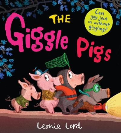 The Giggle Pigs - Leonie Lord