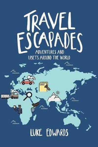 Travel Escapades - Luke Edwards