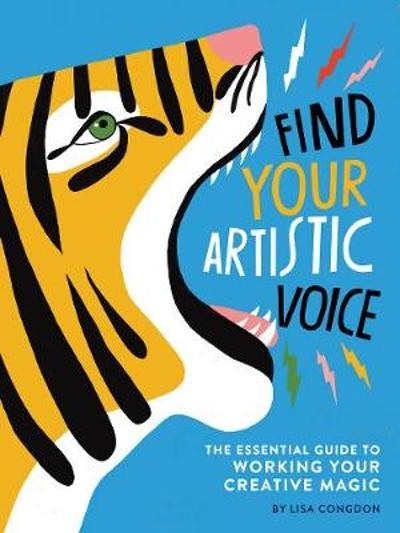 Find Your Artistic Voice - Lisa Congdon