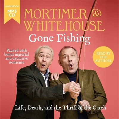 Mortimer & Whitehouse: Gone Fishing - Bob Mortimer