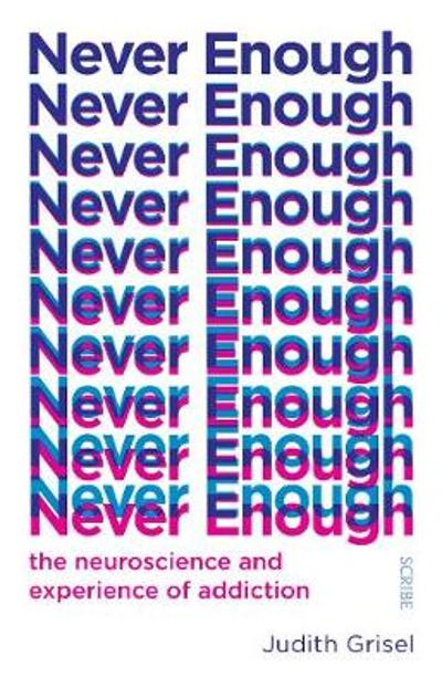 Never Enough - Judith Grisel
