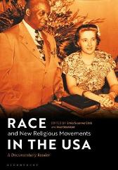 Race and New Religious Movements in the USA - Emily Suzanne Clark Brad Stoddard