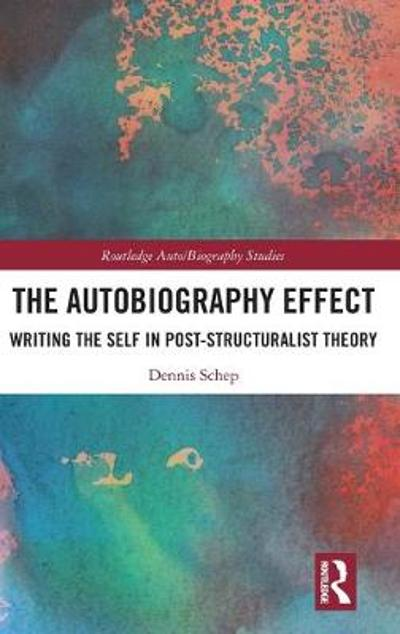 The Autobiography Effect - Dennis Schep