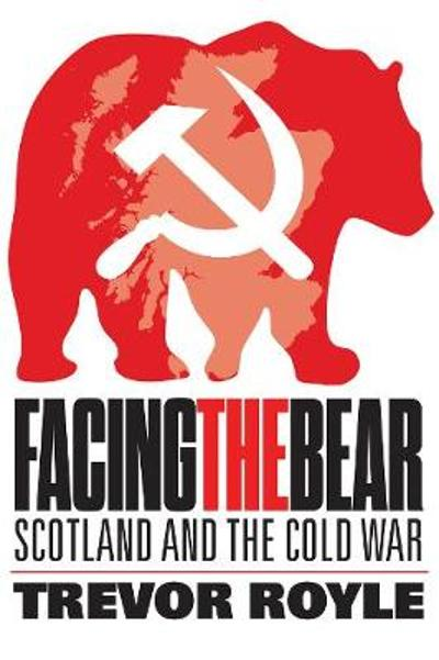 Facing the Bear - Trevor Royle