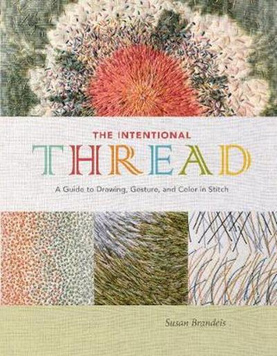 The Intentional Thread - Susan Brandeis