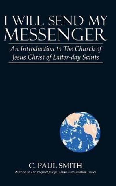 I Will Send My Messenger - C Paul Smith