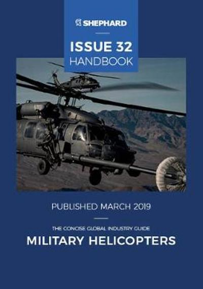 Military Helicopter Handbook: Issue 32 - Matthew Smith