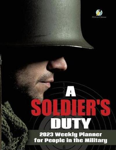 A Soldier's Duty - Journals and Notebooks