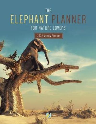 The Elephant Planner for Nature Lovers - Journals and Notebooks